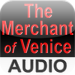 The Merchant of Venice - Audio Edition